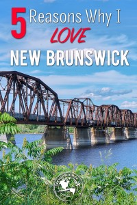 From the history to the hospitality to the variety of scenery and activities, New Brunswick is more than just a drive-thru province!