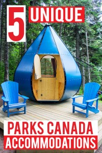 Leave the tent and RV at home! Stay in one of these 5 unique Parks Canada National Park accommodations this summer for a unique camping experience!