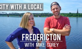 Things To See and Do in Fredericton, New Brunswick